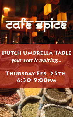 The Dutch Umbrella Table at Cafe Spice 02.25.2010