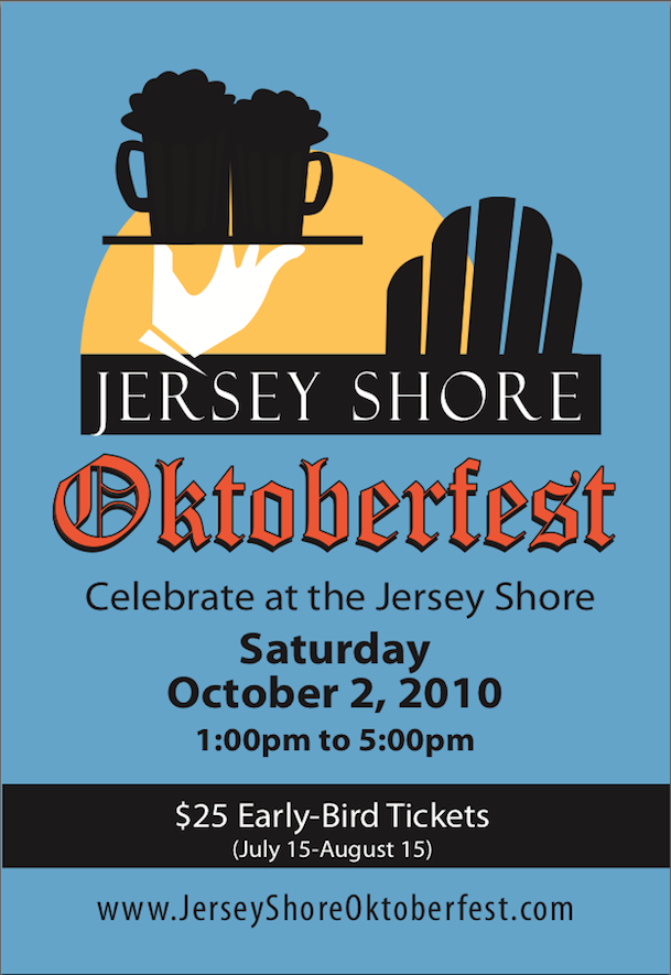 Jersey Shore Oktoberfest - Celebrate at the Jersey Shore - Saturday, October 2, 2010 1:00PM-5:00PM www.jerseyshoreoktoberfest.com