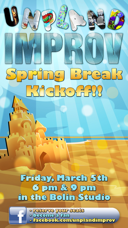 Unpland Improv Spring Break Show