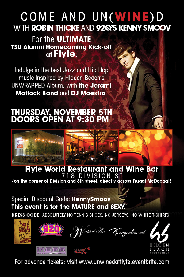 3Works of Art Presents...UN(WINE)D @ Flyte w/ KENNY SMOOV and ROBIN THICKE