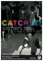 CATCH IT! 1st screening of a dance documentary with social purpose