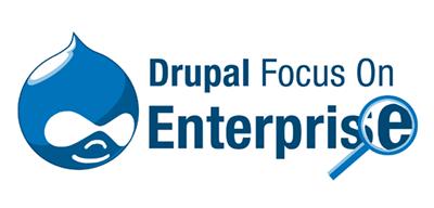 Drupal Focus On Enterprise