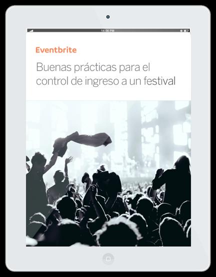 Guía descargable: Buenas prácticas para el control de ingreso a un festival