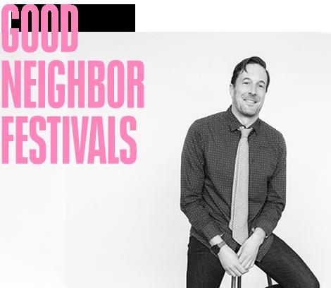 Good Neighbor Festivals